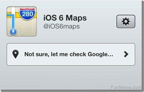 not sure let me check google thumb Apple Maps  The biggest mistake   Funny memes and trolls